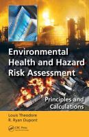 Cover image for Environmental health and hazard risk assessment : principles and calculations