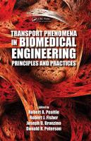 Cover image for Transport phenomena in biomedical engineering : principles and practices