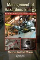 Cover image for Management of hazardous energy : deactivation, de-energization, isolation, and lockout