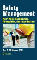 Cover image for Safety management : near miss identification, recognition, and investigation