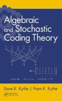 Cover image for Algebraic and stochastic coding theory