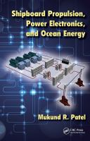 Cover image for Shipboard propulsion, power electronics, and ocean energy