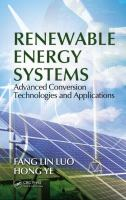 Cover image for Renewable energy systems : advanced conversion technologies and applications