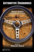 Cover image for Automotive ergonomics : driver-vehicle interaction