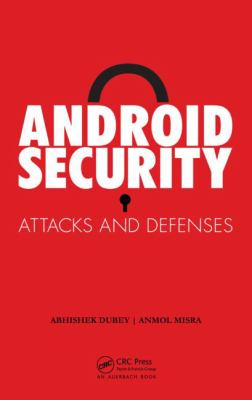 Cover image for Android security : attacks and defenses