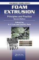 Cover image for Foam extrusion : principles and practice