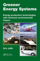 Cover image for Greener energy systems : energy production technologies with minimum environmental impact