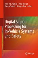Cover image for Digital signal processing for in-vehicle systems and safety