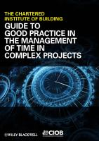 Cover image for Guide to good practice in the management of time in complex projects