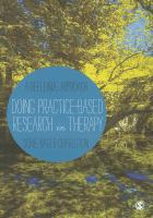 Cover image for Doing practice-based research in therapy : a reflexive approach