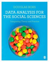 Cover image for DATA ANALYSIS FOR THE SOCIAL SCIENCES : Integrating Theory and Practice