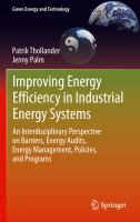 Cover image for Improving energy efficiency in industrial energy systems : an interdisciplinary perspective on barriers, energy audits, energy management, policies, and programs