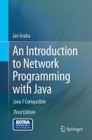 Cover image for An introduction to network programming with Java : Java 7 Compatible