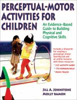 Cover image for Perceptual-motor activities for children : an evidence-based guide to building physical and cognitive skills