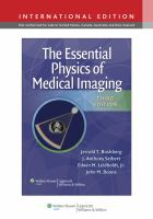 Cover image for The Essential Physics of Medical Imaging