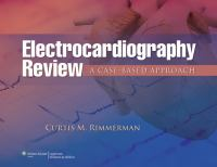 Cover image for Electrocardiography review : a case-based approach