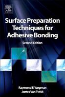 Cover image for Surface preparation techniques for adhesive bonding