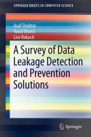 Cover image for A survey of data leakage detection and prevention solutions