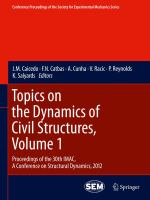 Cover image for Topics on the dynamics of civil structures : proceedings of the 30th IMAC, a conference on structural dynamics, 2012