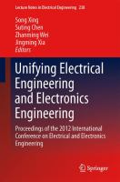 Cover image for Unifying electrical engineering and electronics engineering : proceedings of the 2012 International Conference on Electrical and Electronics Engineering