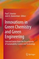 Cover image for Innovations in green chemistry and green engineering : selected entries from the Encyclopedia of sustainability science and technology