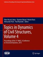 Cover image for Topics in dynamics of civil structures : proceedings of the 31st IMAC, a conference on structural dynamics, 2013