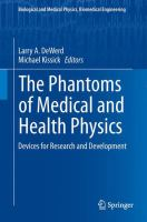 Cover image for The phantoms of medical and health physics : devices for research and development