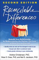 Cover image for Reconcilable differences : rebuild your relationship by rediscovering the partner you love--without losing yourself