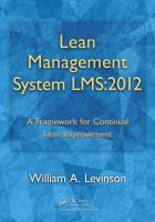 Cover image for Lean management system LMS:2012 : a framework for continual lean improvement