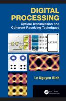 Cover image for Digital processing : optical transmission and coherent receiving techniques