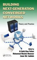 Cover image for Building next-generation converged networks : theory and practice