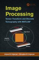 Cover image for Image processing : tensor transform and discrete tomography with MATLAB