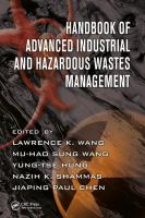 Cover image for Handbook of Advanced Industrial and Hazardous Wastes Management