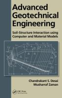 Cover image for Advanced geotechnical engineering : soil-structure interaction using computer and material models