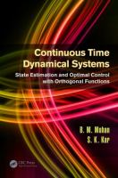Cover image for Continuous time dynamical systems : state estimation and optimal control with orthogonal functions