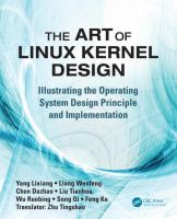 Cover image for The art of Linux kernel design : illustrating the operating system design principle and implementation