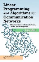 Cover image for Linear programming and algorithms for communication networks : a practical guide to network design, control, and management
