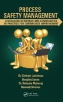 Cover image for Process safety management : leveraging networks and communities of practice for continuous improvement