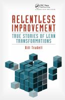Cover image for Relentless improvement : true stories of lean transformations