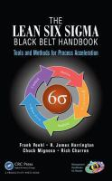 Cover image for The lean six sigma black belt handbook : tools and methods for process acceleration