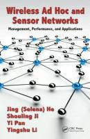 Cover image for Wireless ad hoc and sensor networks : management, performance, and applications