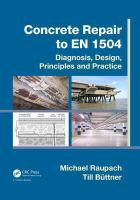 Cover image for Concrete repair to EN 1504: diagnosis, design, principles and Practice/cby Michael Raupach and Till Büttner