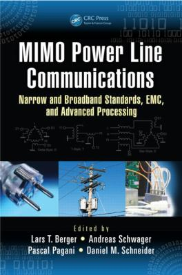 Cover image for MIMO power line communications : narrow and broadband standards, EMC, and advanced processing