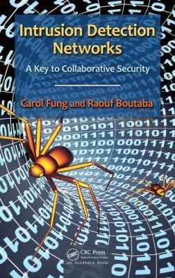 Cover image for The Intrusion detection networks : a key to collaborative security