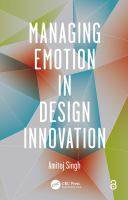 Cover image for Managing emotion in design innovation