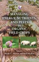 Cover image for Managing energy, nutrients, and pests in organic field crops