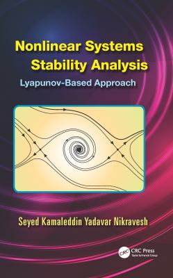 Cover image for Nonlinear systems stability analysis : Lyapunov-based approach