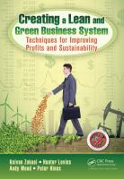 Cover image for Creating a lean and green business system : techniques for improving profits and sustainability