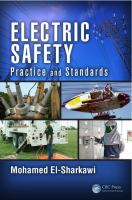 Cover image for Electric safety : practice and standards