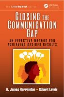 Cover image for Closing the communication gap : an effective method for achieving desired results